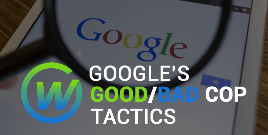 Google's SEO Good/Bad Cop Tactics | Webaholics